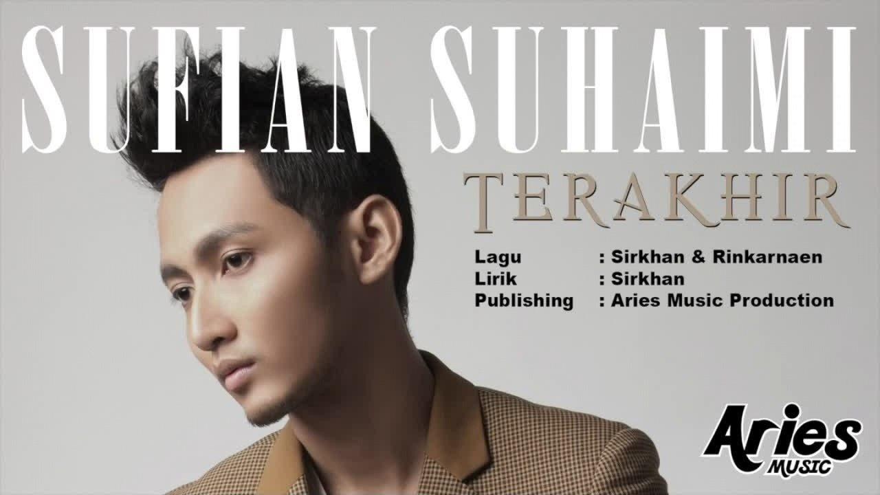 Sufian Suhaimi - Cover Lagu Terakhir