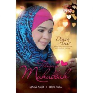 Buku Titisan Mahabbah Oleh Diana Amir