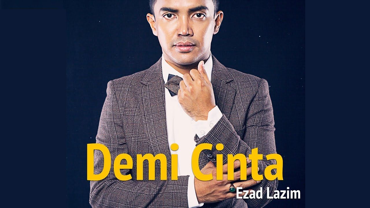 Ezad Lazim Demi Cinta Cover Photo