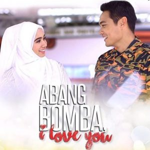 Poster Abang Bomba I Love You