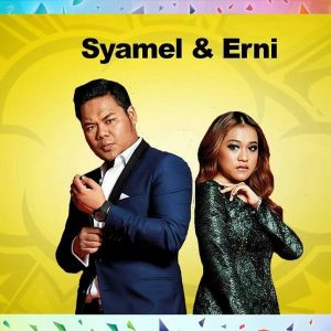 Duo Star Syamel AF Dan Ernie Zakri