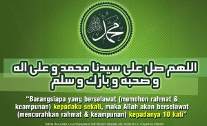 Bacaan Selawat Ke Atas Nabi Muhammad SAW