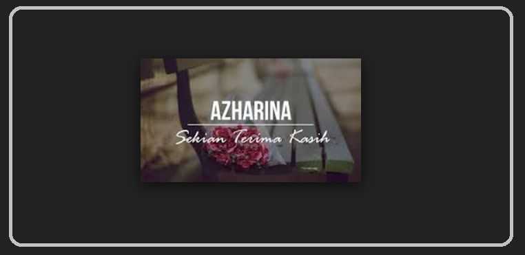 Azharina Sekian Terima Kasih