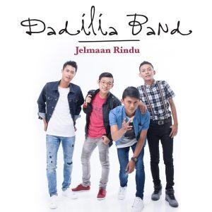 Dadilia Band Jelmaan Rindu