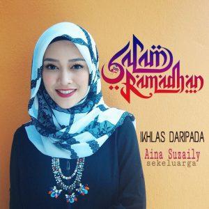 Salam Ramadhan Dari Aina Suzaily