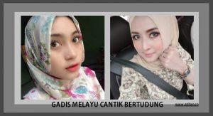 Koleksi Gambar Gadis Melayu Cantik Bertudung