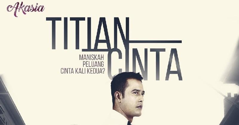 Titian Cinta Poster Drama Akasia TV3