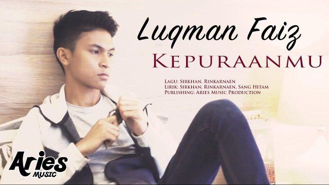 Biodata Luqman Faiz, Popular Dengan Lagu Kepuraanmu