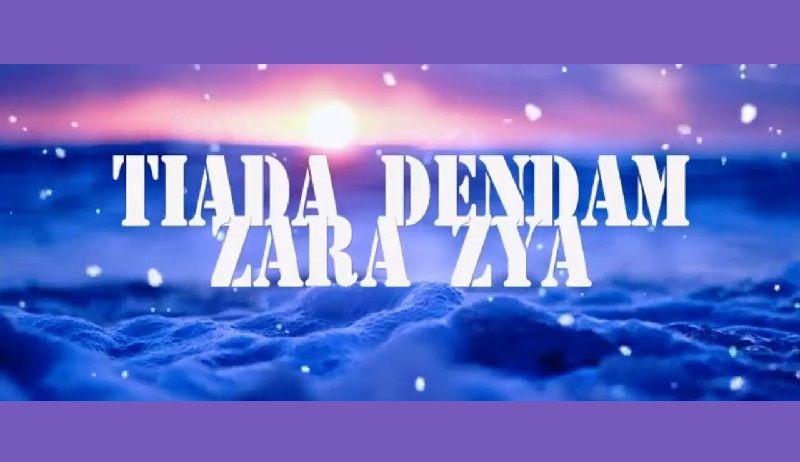 Lagu Tiada Dendam Zara Zya