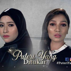 Drama Puteri Yang Ditukar (poster) Malaysia