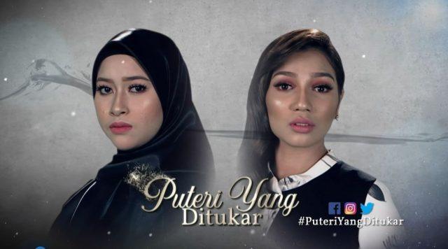 Drama Puteri Yang Ditukar (Astro Prima)