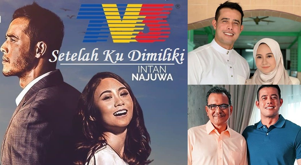 Drama Setelah Ku Dimiliki TV3