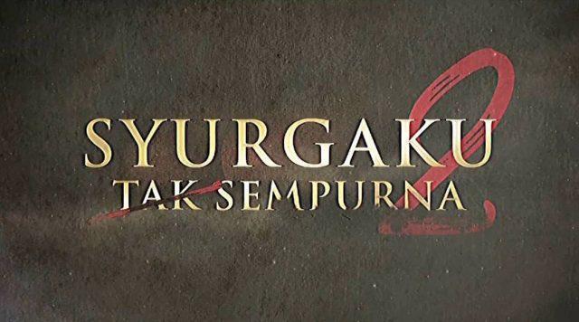 Drama Syurgaku Tak Sempurna 2 (Unifi TV)