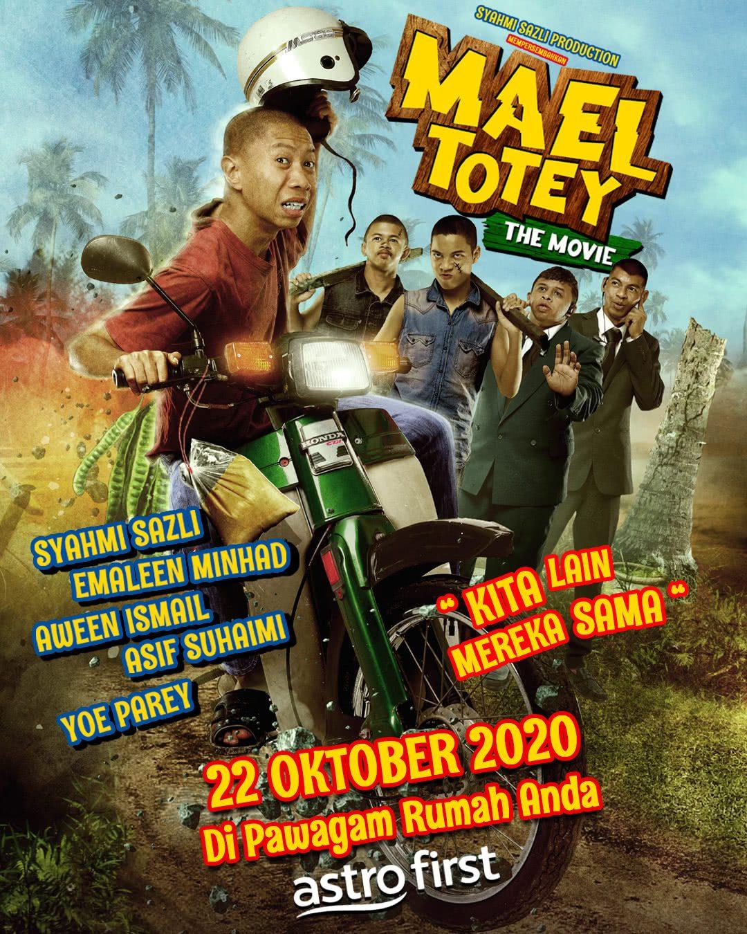Mael Totey The Movie Syahmi Sazli