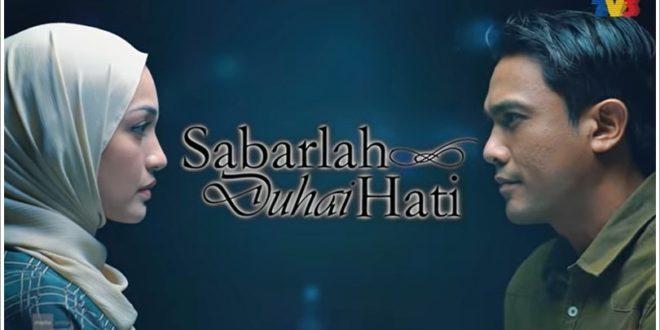 Drama Sabarlah Duhai Hati (TV3)