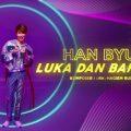 Lirik Lagu Luka Dan Bahagia – Han Byul